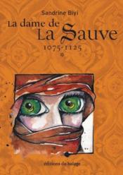 La dame de la Sauve t.1 ; 1075 - 1125 - Couverture - Format classique