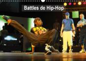 Battles de hip-hop (calendrier mural 2019 din a3 horizontal) - break the floor au palais des festiva - Couverture - Format classique