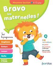 Bravo les maternelles ! ; tout le programme ; moyenne section ; 4/5 ans (édition 2019) - Couverture - Format classique