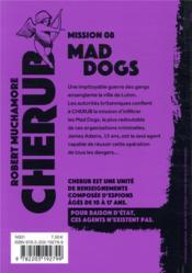 Cherub mission T.8 ; mad dogs - 4ème de couverture - Format classique