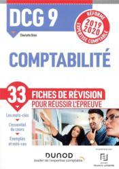 DCG 9 ; comptabilité ; 33 fiches de révision pour réussir l'épreuve (édition 2019/2020) - Couverture - Format classique