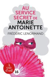 Au service de Marie-Antoinette - Couverture - Format classique