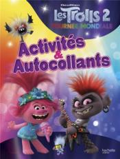 Les Trolls 2 ; activités et autocollants - Couverture - Format classique