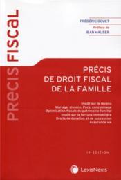 Précis de droit fiscal de la famille (19e édition) - Couverture - Format classique