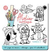Atelier montagne n.2 ; 50 pages de dessins, coloriages, jeux et autocollants - Couverture - Format classique
