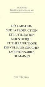 Declaration sur la production et l'utilisation des cellules embryonnaires - Couverture - Format classique