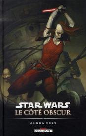 Star Wars - le côté obscur t.8 ; Aurra Sing - Intérieur - Format classique