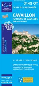 Cavaillon ; Fontaine-de-vaucluse ; PNR du Luberon ; 3142 OT - Couverture - Format classique