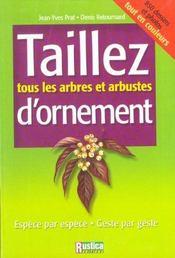 Taillez Tous Les Arbres Et Arbustes D'Ornement - Intérieur - Format classique