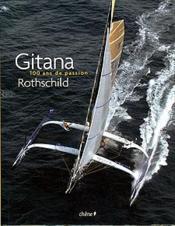 Gitana - 100 Ans De Passion Rothschild - Couverture - Format classique