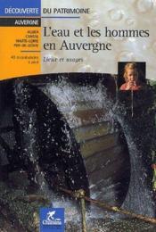 L'eau et les hommes en Auvergne ; lieux et uages - Couverture - Format classique