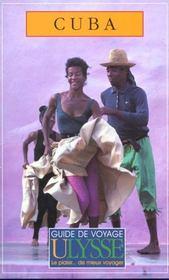Guide Ulysse ; Cuba ; 3e Edition - Intérieur - Format classique