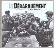 Débarquement et la bataille de Normandie - Intérieur - Format classique