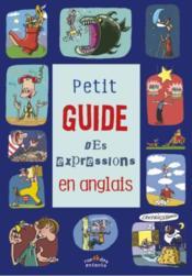 Petit guide des expressions en anglais - Couverture - Format classique