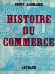 Histoire du commerce - Couverture - Format classique