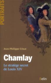 Chamlay ; le stratège du roi-soleil - Couverture - Format classique