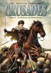Crusades t.3 ; la bataille de Mansourah - Couverture - Format classique