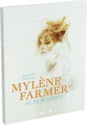 Mylène Farmer ; au fil des mots - Couverture - Format classique