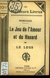 Le Jeu De L'Amour Et Du Hasard. Comedie En 3 Actes (1730) Suivi De Le Legs. Comedie En 1 Acte ( 1730 ). Collection : Les Meilleurs Livres N° 26. - Couverture - Format classique