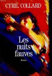 Les Nuits Fauves. - Couverture - Format classique