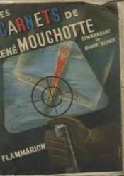 Les Carnets De Rene Mouchotte. ( 1940-1943). - Couverture - Format classique