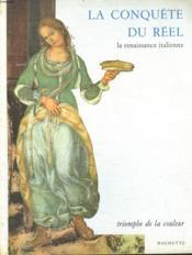 La Conquete Du Reel. La Renaissance Italienne. - Couverture - Format classique
