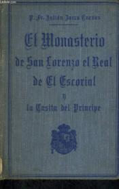 El Monasterio De Sn Lorenzo El Real De El Escorial Y La Casita Del Principe - Couverture - Format classique
