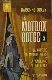 Le Mouron Rouge Iii - La Capture Du Mouron Rouge - La Vengeance De Sir Percy - Eldorado - Sir Percy Hits Back - Couverture - Format classique
