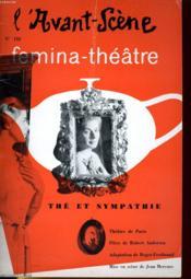 L'AVANT-SCENE - FEMINA-THEATRE N° 152 - THE ET SYMPATHIE, pièce en trois actes et quatre tableaux de ROBERT ANDERSON, adaptation de ROGER-FERDINAND - Couverture - Format classique