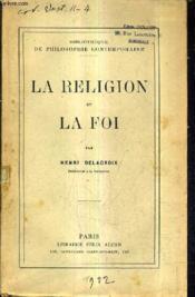 La Religion Et La Foi. - Couverture - Format classique