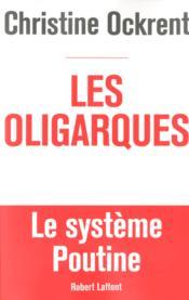 Les oligarques - Couverture - Format classique