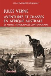 Aventures et chasses en Afrique australe et autres témoignages contemporains - Couverture - Format classique