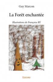 La forêt enchantée - Couverture - Format classique