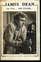 James Dean - Sa Vie...Ses Films... - Couverture - Format classique