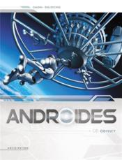 Androïdes T.8 ; odissey - Couverture - Format classique