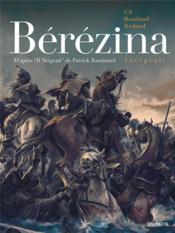 Bérézina ; INTEGRALE - Couverture - Format classique