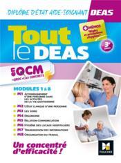 Tout le DEAS en QCM + QROC + cas concrets ; diplôme d'Etat aide-soignant ; modules 1 à 8 - Couverture - Format classique