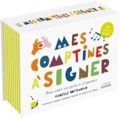 Mes comptines à signer : pour aider vos petits à s'exprimer - Couverture - Format classique