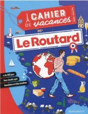 Le cahier de vacances pour adultes ; le routard France - Couverture - Format classique