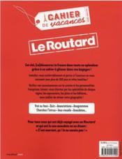 Le cahier de vacances pour adultes ; le routard France - 4ème de couverture - Format classique