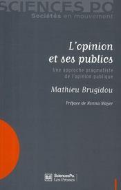 L'opinion et ses publics ; une approche pragmatiste de l'opinion publique - Intérieur - Format classique