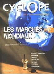 Les marchés mondiaux 2007 - Couverture - Format classique