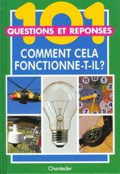 101 Questions Reponses ; Comment Cela Fonctionne-T-Il - Intérieur - Format classique