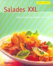 Recettes Creatives : Salades Xxl - Intérieur - Format classique