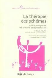 La thérapie des schémas ; approche cognitive des troubles de la personnalités - Intérieur - Format classique