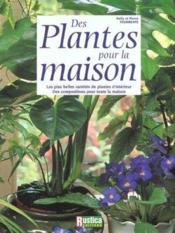 Des Plantes Et Fleurs Dans La Maison - Couverture - Format classique