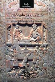 Les sogdiens en Chine - Intérieur - Format classique