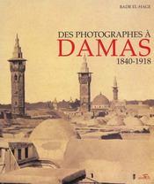 Des photographes a damas, 1840-1918 - Intérieur - Format classique