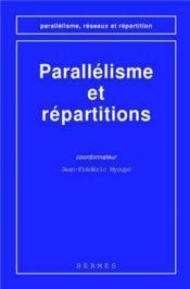Parallelisme et repartitions coll parallelisme reseaux et repartition - Couverture - Format classique