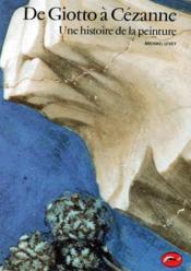 De Giotto à Cézanne ; une histoire de la peinture - Couverture - Format classique